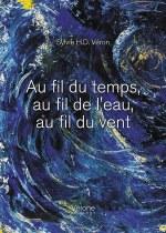 SYLVIE  H.D. VÉRON  - Au fil du temps, au fil de l'eau, au fil du vent