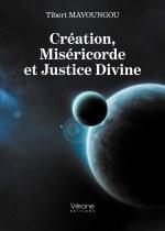 Tibert MAVOUNGOU - Création, Miséricorde et Justice Divine