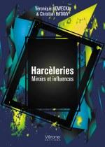 Véronique KOWECKA, Christian BATANY - Harcèleries – Miroirs et influences